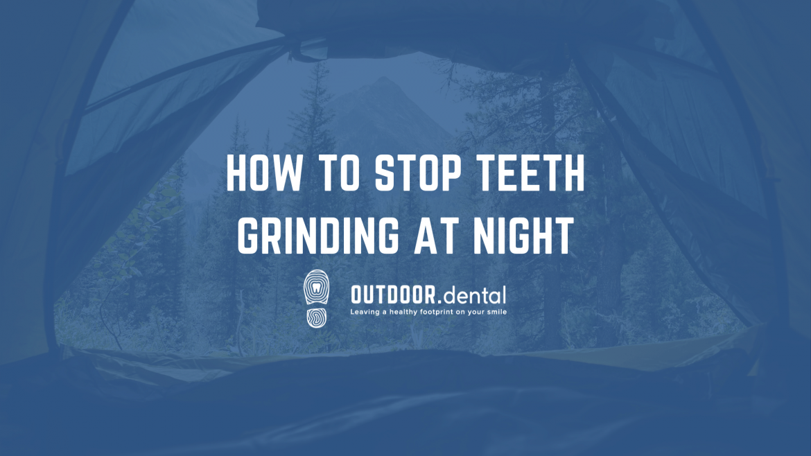 ATTAChow to stop teeth grinding at night blog header